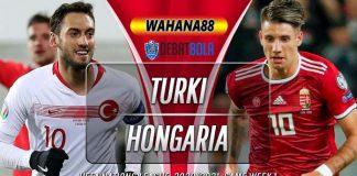 Prediksi Turki vs Hongaria 4 September 2020