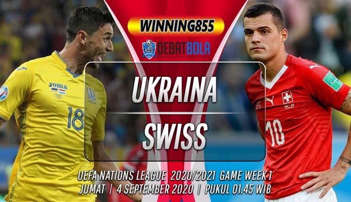 Prediksi Ukraina vs Swiss 4 September 2020