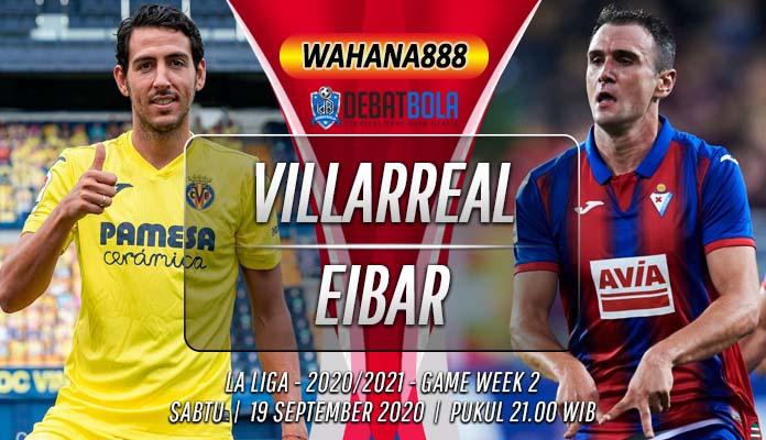 Prediksi Villarreal vs Eibar 19 September 2020