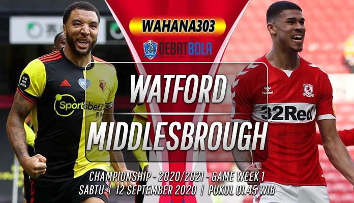 Prediksi Watford vs Middlesbrough 12 September 2020