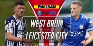 Prediksi West Brom vs Leicester City 13 September 2020
