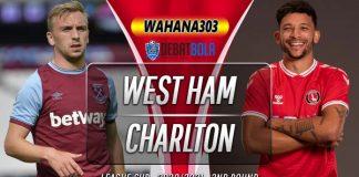 Prediksi West Ham vs Charlton Athletic 16 September 2020