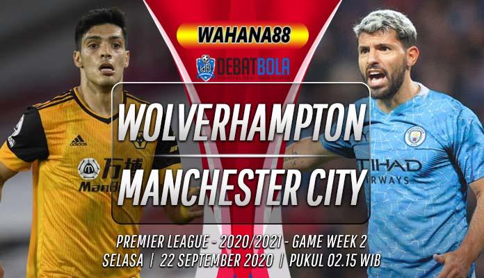 Prediksi Wolves vs Manchester City 22 September 2020