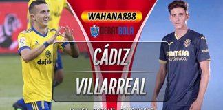 Prediksi Cádiz vs Villarreal 25 Oktober 2020