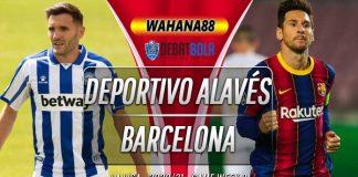 Prediksi Deportivo Alavés vs Barcelona 1 November 2020
