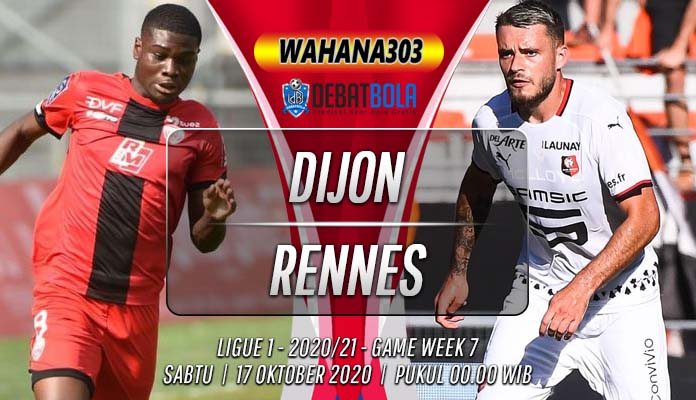 Prediksi Dijon vs Rennes 17 Oktober 2020