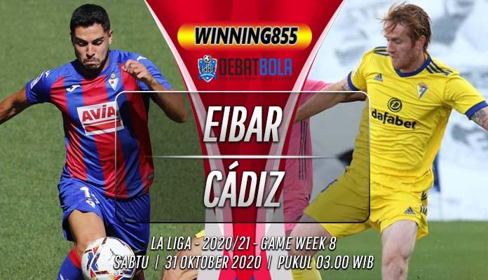 Prediksi Eibar vs Cádiz 31 Oktober 2020