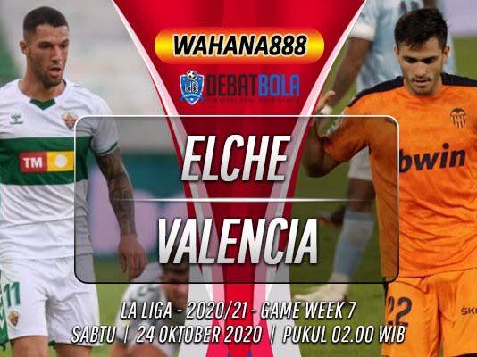 Prediksi Elche vs Valencia 24 Oktober 2020