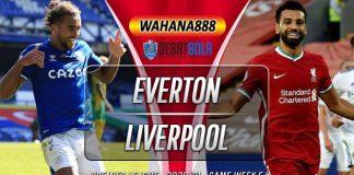 Prediksi Everton vs Liverpool 17 Oktober 2020