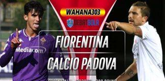 Prediksi Fiorentina vs Calcio Padova 29 Oktober 2020