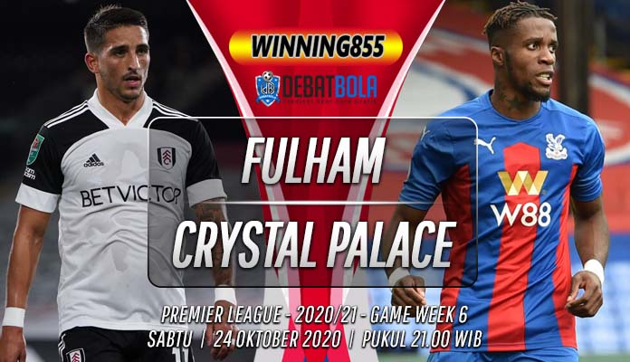 Prediksi Fulham vs Crystal Palace 24 Oktober 2020
