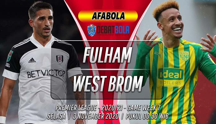 Prediksi Fulham vs West Brom 3 November 2020