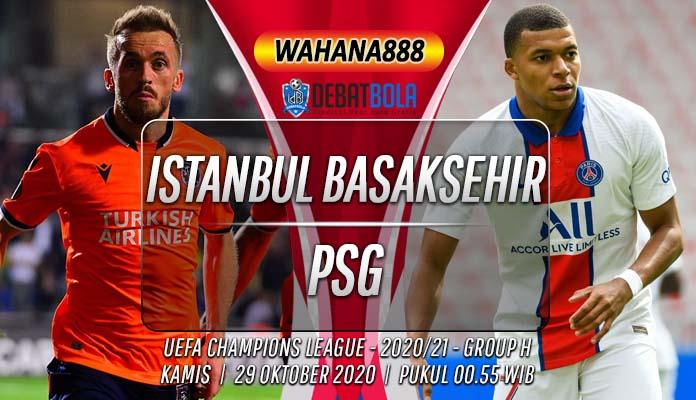 Prediksi Istanbul Basaksehir vs PSG 29 Oktober 2020
