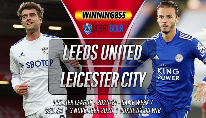 Prediksi Leeds United vs Leicester City 3 November 2020