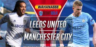 Prediksi Leeds United vs Manchester City 3 Oktober 2020