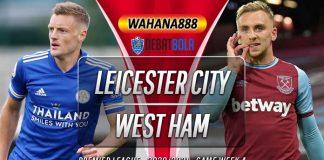 Prediksi Leicester City vs West Ham 4 Oktober 2020