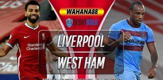 Prediksi Liverpool vs West Ham 1 November 2020