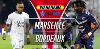 Prediksi Marseille vs Bordeaux 18 Oktober 2020