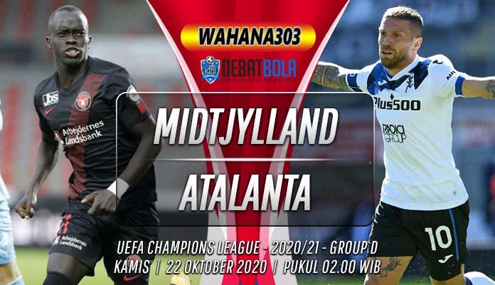 Prediksi Midtjylland vs Atalanta 22 Oktober 2020