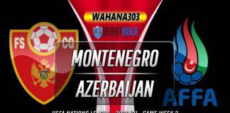 Prediksi Montenegro vs Azerbaijan 10 Oktober 2020