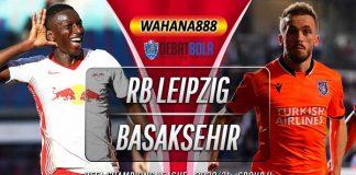 Prediksi RB Leipzig vs Istanbul Basaksehir 21 Oktober 2020