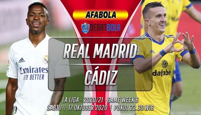 Prediksi Real Madrid vs Cádiz 17 Oktober 2020