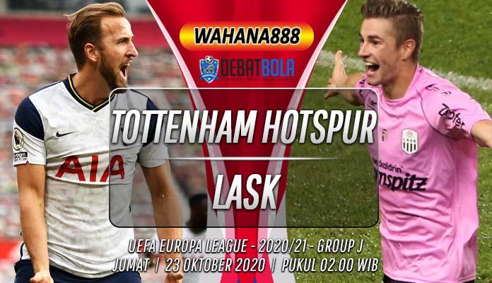 Prediksi Tottenham Hotspur vs LASK 23 Oktober 2020