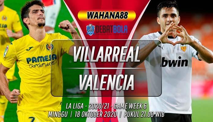 Prediksi Villarreal vs Valencia 18 Oktober 2020