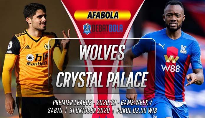 Prediksi Wolves vs Crystal Palace 31 Oktober 2020