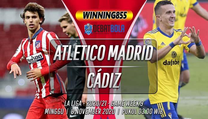 Prediksi Atletico Madrid vs Cádiz 8 November 2020