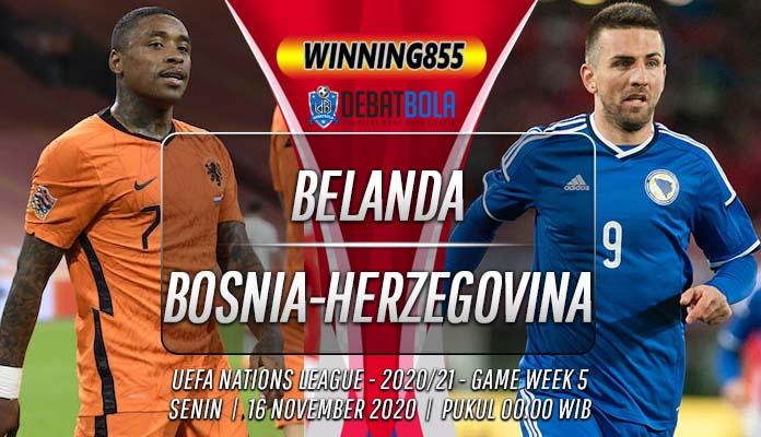 Prediksi Belanda vs Bosnia-Herzegovina 16 November 2020