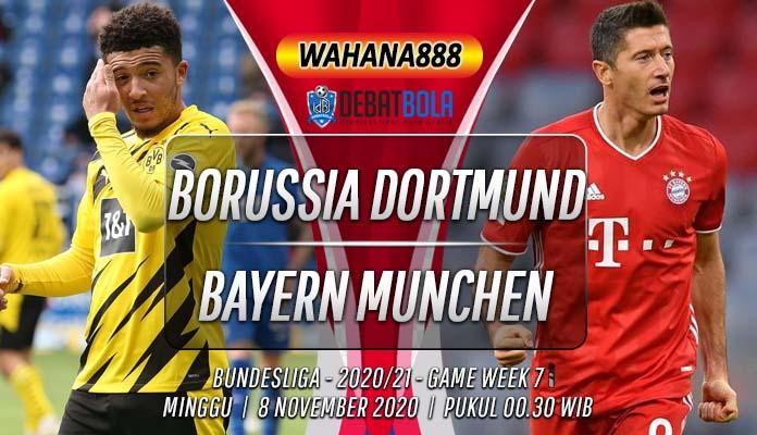 Prediksi Borussia Dortmund vs Bayern Munchen 8 November 2020