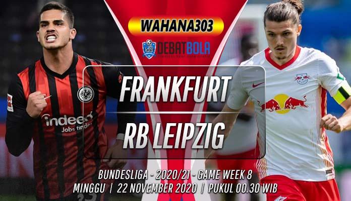 Prediksi Eintracht Frankfurt vs RB Leipzig 22 November 2020