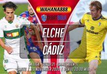 Prediksi Elche vs Cádiz 28 November 2020