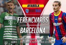 Prediksi Ferencvaros vs Barcelona 3 Desember 2020