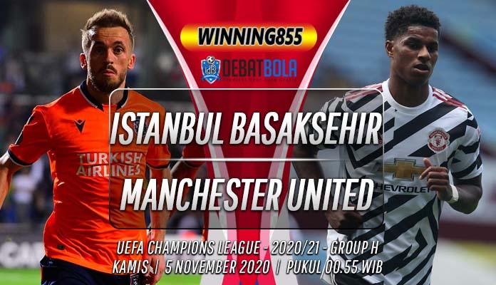 Prediksi Istanbul Basaksehir vs Manchester United 5 November 2020