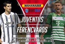 Prediksi Juventus vs Ferencvaros 25 November 2020