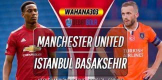 Prediksi Manchester United vs Istanbul Basaksehir 25 November 2020