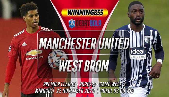 Prediksi Manchester United vs West Brom 22 November 2020