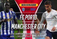 Prediksi Porto vs Manchester City 2 Desember 2020