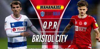 Prediksi Queens Park Rangers vs Bristol City 2 Desember 2020