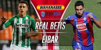 Prediksi Real Betis vs Eibar 1 Desember 2020