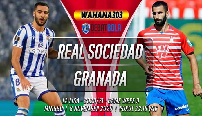 Prediksi Real Sociedad vs Granada 8 November 2020