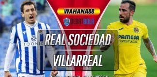 Prediksi Real Sociedad vs Villarreal 30 November 2020