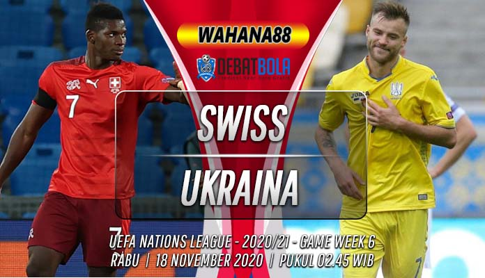 Prediksi Swiss vs Ukraina 18 November 2020