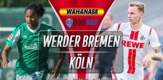 Prediksi Werder Bremen vs Köln 7 November 2020