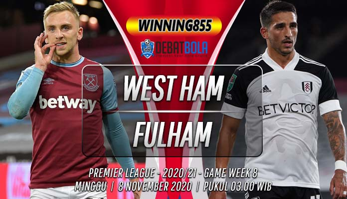 Prediksi West Ham vs Fulham 8 November 2020