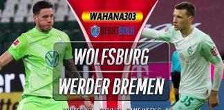 Prediksi Wolfsburg vs Werder Bremen 28 November 2020