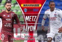 Prediksi Metz vs Lyon 7 Desember 2020