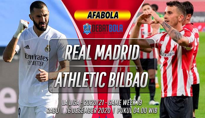 Prediksi Real Madrid vs Athletic Bilbao 16 Desember 2020